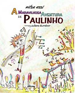 Baixar A Maravilhosa Aventura de Paulinho pdf, epub, eBook