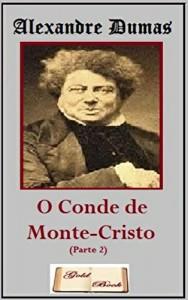 Baixar O Conde de Monte-Cristo (Parte II) (Ilustrado) pdf, epub, ebook