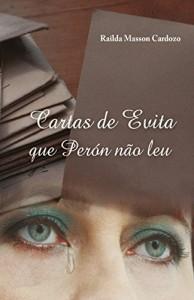 Baixar Cartas de Evita que Perón não leu pdf, epub, ebook