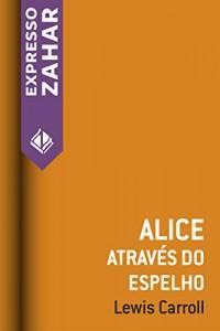 Baixar Alice através do espelho pdf, epub, ebook