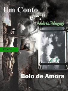 """Baixar Bolo de Amora (Coleção Um Conto e """"."""") pdf, epub, ebook"""