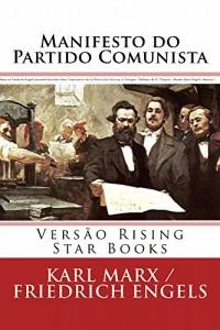 Baixar Manifesto do Partido Comunista: Versão Rising Star Books (Clássicos da Rising Star Books Livro 1) pdf, epub, eBook