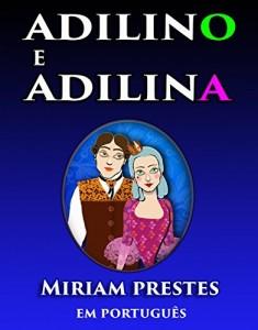 Baixar Adilino e Adilina: Versão Sem Animações pdf, epub, eBook