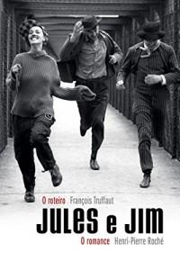 Baixar Jules e Jim: O roteiro, o romance pdf, epub, eBook