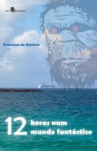 Baixar 12 Horas Num Mundo Fantástico pdf, epub, eBook
