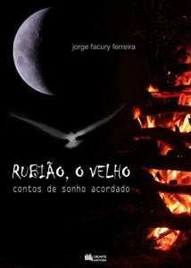 Baixar Rubião, o Velho: contos de sonho acordado pdf, epub, ebook