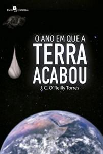 Baixar O Ano em que a Terra Acabou: 1 pdf, epub, eBook