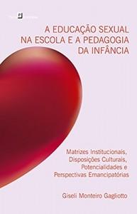 Baixar A Educação Sexual na Escola e a Pedagogia da Infância pdf, epub, eBook