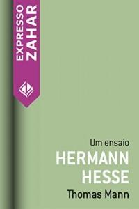 Baixar Hermann Hesse: Um ensaio pdf, epub, ebook