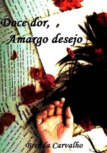 Baixar Doce dor, Amargo desejo pdf, epub, ebook