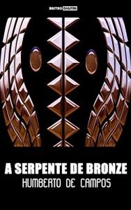 Baixar A SERPENTE DE BRONZE – HUMBERTO DE CAMPOS (COM NOTAS)(BIOGRAFIA)(ILUSTRADO) pdf, epub, eBook