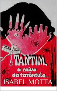 Baixar Tantin a Raiva da Tarântula: Poesia pdf, epub, eBook