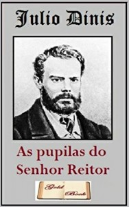 Baixar As Pupilas do Senhor Reitor (Ilustrado) pdf, epub, eBook