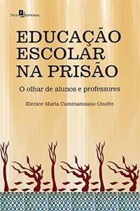 Baixar Educação Escolar na Prisão pdf, epub, eBook