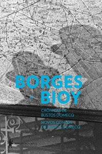 Baixar Crônicas de Bustos Domecq | Novos contos de Bustos Domecq pdf, epub, ebook
