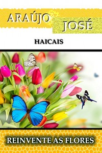Baixar REINVENTE AS FLORES pdf, epub, ebook