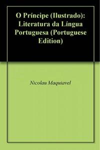 Baixar O Príncipe (Ilustrado): Literatura da Língua Portuguesa pdf, epub, eBook
