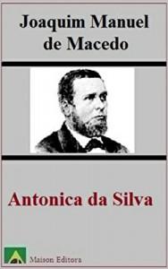 Baixar Antonica da Silva (Ilustrado) (Literatura Língua Portuguesa) pdf, epub, eBook