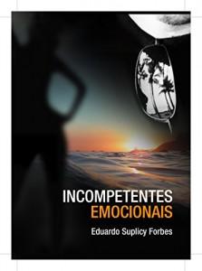 Baixar Incompetentes Emocionais pdf, epub, eBook