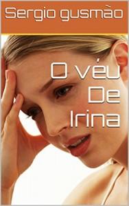 Baixar O véu De Irina pdf, epub, ebook