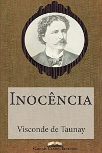 Baixar Inocência (Com índice activo) (Grandes Clássicos Luso-Brasileiros Livro 40) pdf, epub, eBook