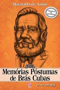 Baixar Memórias Póstumas Brás Cubas: Texto integral pdf, epub, ebook