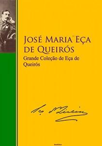 Baixar Grande Coleção de José Maria de Eça de Queirós (Grande literatura – Grande Biblioteca – BrasilEditora Livro 1) pdf, epub, ebook