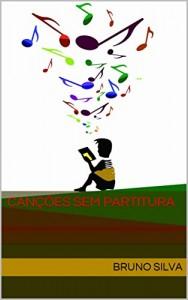 Baixar Canções sem partitura pdf, epub, eBook