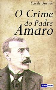 Baixar O Crime do Padre Amaro pdf, epub, eBook