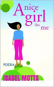 Baixar A Nice Girl Like Me: Poesia pdf, epub, eBook