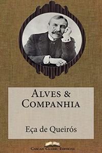 Baixar Alves & Companhia (Com biografia do autor e índice activo) (Grandes Clássicos Luso-Brasileiros Livro 5) pdf, epub, eBook