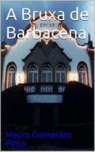Baixar A Bruxa de Barbacena pdf, epub, eBook
