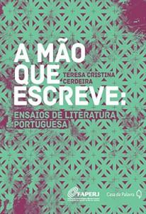 Baixar A mão que escreve: ensaios de literatura portuguesa pdf, epub, ebook