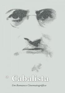 Baixar O Cabalista: Uma história sobre a personalidade mais misteriosa do Século XX.. pdf, epub, eBook