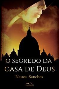 Baixar O Segredo da Casa de Deus pdf, epub, ebook
