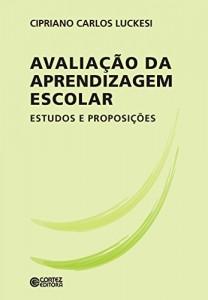 Baixar Avaliação da aprendizagem escolar: estudos e proposições pdf, epub, ebook