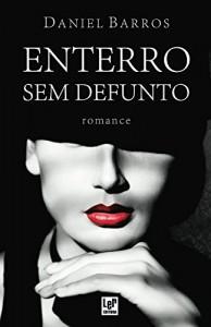Baixar Enterro sem defunto: Romance Policial pdf, epub, eBook