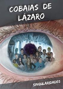Baixar Cobaias de Lázaro pdf, epub, eBook
