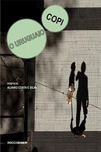 Baixar O uruguaio: Seguido de A internacional Argentina (Otra Língua) pdf, epub, eBook