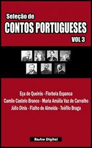 Baixar SELEÇÃO DE CONTOS PORTUGUESES – VOLUME 3 (COM NOTAS,ILUSTRADO,REVISADO) (Seleção de Contos Portugueses (com notas)(ilustrado)(revisado)) pdf, epub, eBook