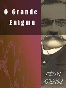 Baixar O Grande Enigma (Religião e Filosofia) pdf, epub, eBook