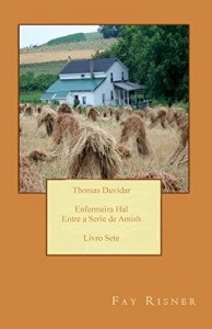 Baixar Thomas Duvidar: Enfermeira Hal entre a series de Amish pdf, epub, ebook
