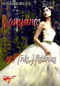 Baixar Vampiros em Três Histórias pdf, epub, ebook