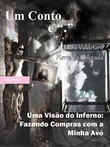 Baixar Uma Visão do Inferno – Fazendo Compras com Minha Bisavó pdf, epub, ebook