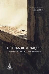 Baixar Outras ruminações – 75 poetas e a poesia de Donizete Galvão pdf, epub, ebook