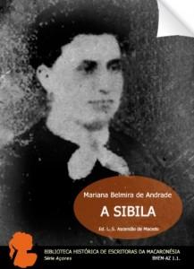 Baixar A Sibila: versos filosóficos (Biblioteca Histórica de Escritoras da Macaronésia. Série Açores. BHEM-AZ 1.1. (T)) pdf, epub, ebook