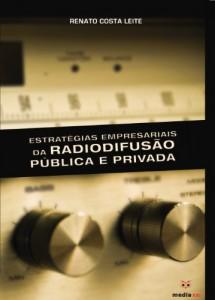 Baixar Estratégias Empresariais da Radiodifusão Pública e Privada pdf, epub, eBook