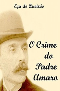 Baixar O Crime do Padre Amaro pdf, epub, eBook