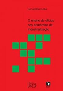 Baixar O ensino de ofícios nos primórdios da industrialização pdf, epub, ebook