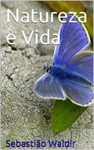 Baixar Natureza e Vida pdf, epub, ebook
